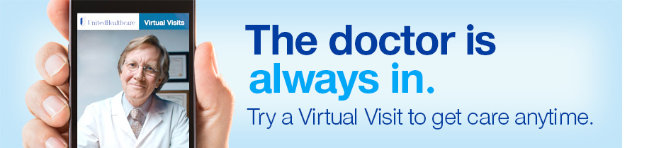 The doctor is always in. From your home. On your phone. Virtual Visits.